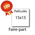 100 Faire-part carrés 15x15 pelliculés - 2 jours