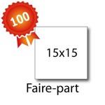 100 Faire-part carrés 15x15 - 2 jours