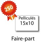 250 Faire-part 15x10 pelliculés - 2 jours