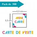 500 Cartes de visite mini carré - 2 jours