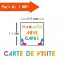 1000 Cartes de visite mini carré pelliculées - 3 jours