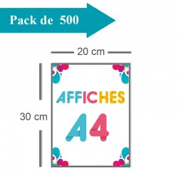 500 Affiches A4 - 10 jours